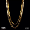Album Cover: 2 Chainz 'Based On A T.R.U. Story'