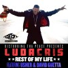 "[New Music] Ludacris Ft. Usher & David Guetta ""Rest Of My Life"""