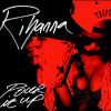 "Rihanna Releases Single Artwork For ""Stay"" & ""Pour It Up"""