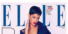 Rihanna Covers Elle UK Magazine April 2013 Issue: Talks Children & Chris Brown