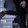New Music: Tyga x Chris Brown  'F*ck For The Road'