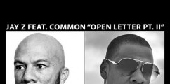 Jay Z Ft. Common 'Open Letter' (Remix)