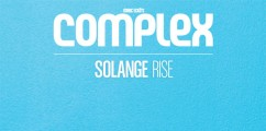 Solange Covers Complex's June/July 2013 Issue + New Music