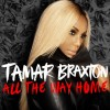New Joint: Tamar Braxton- 'All the Way Home'