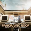 Gucci Mane x Young Thug - Panoramic Roof