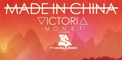 "LISTEN: @VictoriaMonet_ Feat. Ty Dolla Sign ""Made In China"""