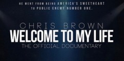 Chris Brown Announces Documentary 'Welcome To My Life'