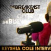 Keyshia Cole x The Breakfast Club: Talks Past Relationships, No New Friends & Her Single 'You'  (WATCH)