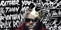 Check Out A Sneak Peek Of Rick Ross New Album 'Rather You Than Me'  (LISTEN)