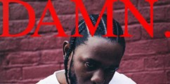 Kendrick Lamar New Album 'DAMN' Will Feature Apperances By Rihanna & U2