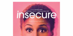 "CLAP FOR THEM: HBO's Hit Series ""Insecure"" Renewed for Season 3"